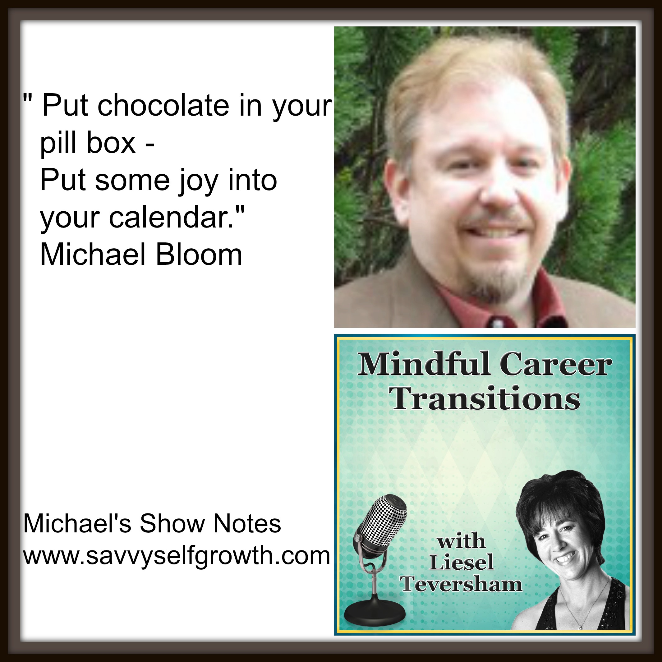 Savvy Tips for the Pitfalls and Peaks of Creating your Own Business with Michael Bloom