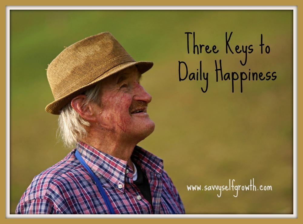 Three Keys to Daily Happiness