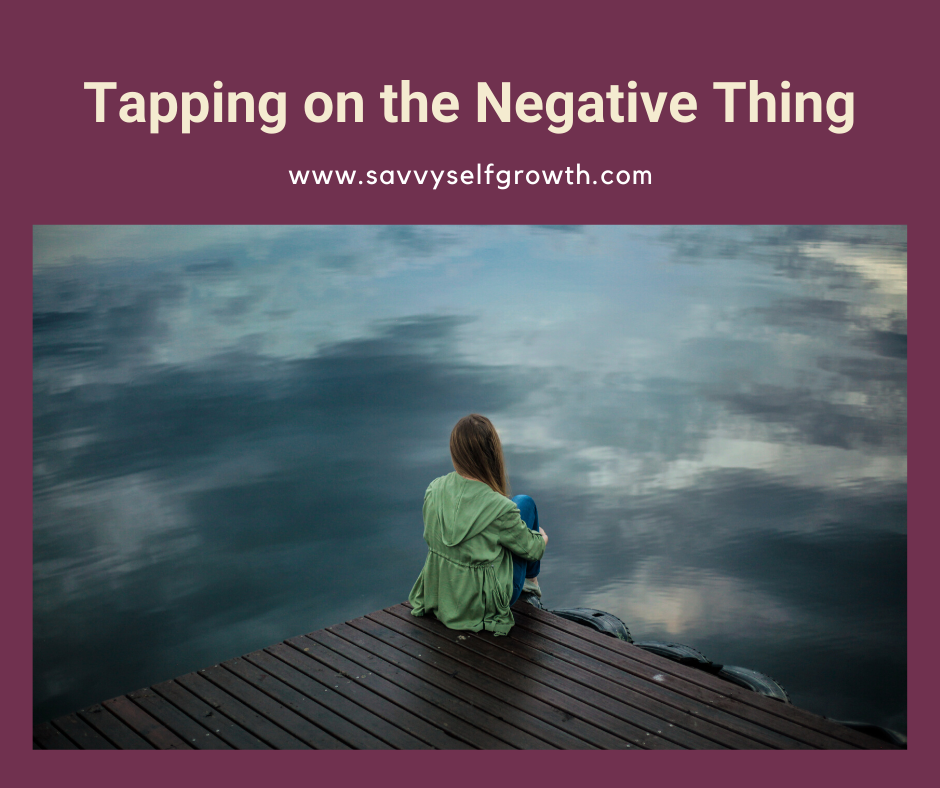 Tapping on the 'negative' thing