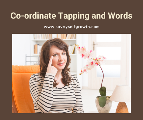 How to co-ordinate phrases with tapping for effective EFT