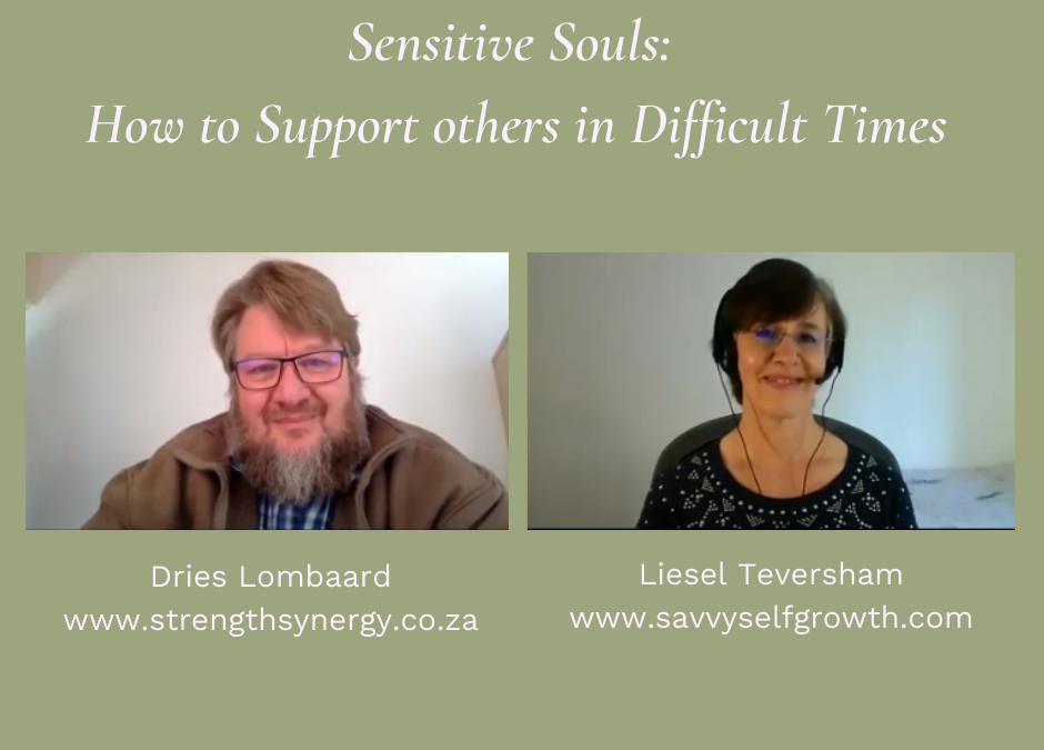Sensitive souls: How to support others in difficult times